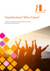 Heartbroken? Who Cares? Restored Lives eBook
